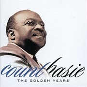 Count Basie : the golden years cover image