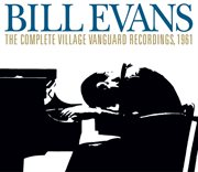 The Complete Village Vanguard Recordings, 1961 (remastered)