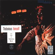 Thelonious Himself (remastered)