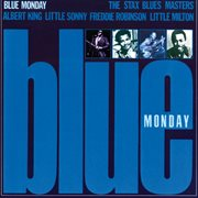 Blue monday: the stax blues masters cover image