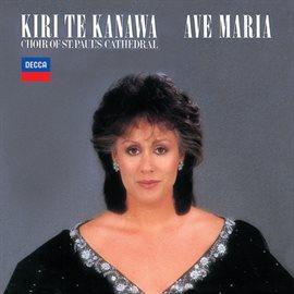 Cover image for Kiri Te Kanawa - Ave Maria