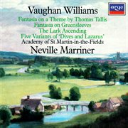 Vaughan williams: tallis fantasia; fantasia on greensleeves; the lark ascending etc cover image