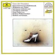 Opera Intermezzi & Ballet Music