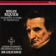 Berlioz: Requiem; Symphonie Funb̈re Et Triomphale