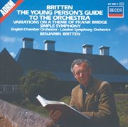 Britten: the Young Person's Guide to the Orchestra; Simple Symphony, Etc