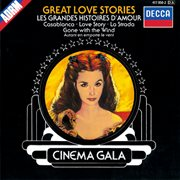 Cinema Gala: Great Love Stories