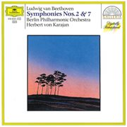 Beethoven: symphonies nos.2 & 7 cover image