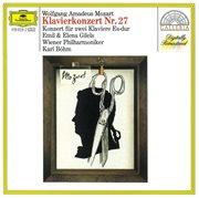 Mozart: Piano Concerto No.27; Concerto for Two Pianos K.365