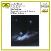 Holst: the planets / ligeti: lux aeterna cover image