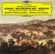 """Beethoven: """"egmont""""; wellington's victory; military marches cover image"""