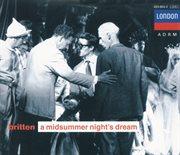 Britten: a midsummer night's dream cover image