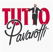 Tutto Pavarotti cover image