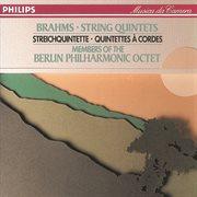 Brahms: the String Quintets