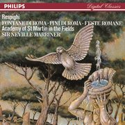 Respighi: pines of rome/fountains of rome/roman festivals cover image