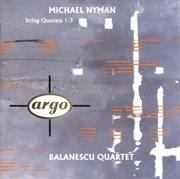 Michael nyman: string quartets nos.1-3 cover image