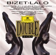 Bizet / lalo: oeuvres orchestrales et concerto