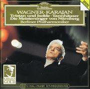 Wagner: tristan und isolde; tannhauser; die meistersinger - orchestral music cover image