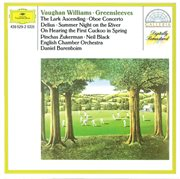 """Vaughan williams: fantasia on """"greensleeves""""; the lark ascending / delius: two pieces; two aquarelle cover image"""