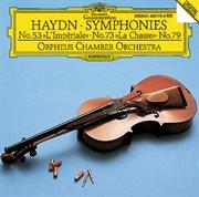 """Haydn: Symphonies Nos.53 """"l'impřiale"""", 73 """"la Chasse"""" & 79"""