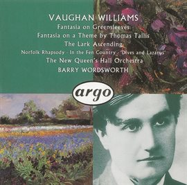 Cover image for Vaughan Williams: Fantasia on a Theme by Thomas Tallis/The Lark Ascending etc.