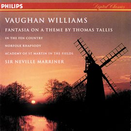 Cover image for Vaughan Williams: Fantasia on a Theme by Thomas Tallis; The Wasps; In the Fen Country, etc.