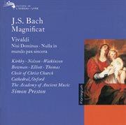 Bach, J.s. / Vivaldi: Magnificat / Nisi Dominus / Nulla in Mundo Pax Sincera Etc