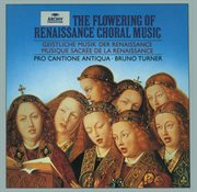 The flowering of renaissance choral music cover image