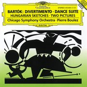 Bartok: divertimento; dance suite; two pictures; hungarian sketches cover image