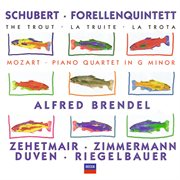 Schubert: forellenquintett / mozart: piano quartet in g minor cover image
