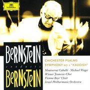"Bernstein: chichester psalms; symphony no.3 ""kaddish"" cover image"
