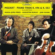 Mozart: pianotrio in b flat major k.502; pianotrio in g major, k. 496; divertimento in b flat major, cover image