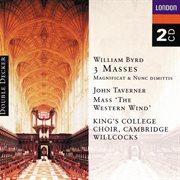 Byrd: 3 masses, taverner: western wind mass etc cover image