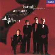 """Borodin/smetana: String Quartet No.2/string Quartet No.1 """"from My Life"""""""