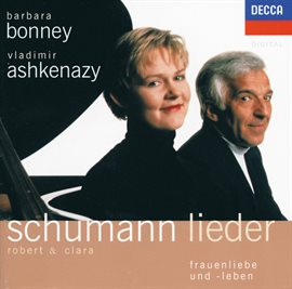 Cover image for Robert & Clara Schumann Lieder - Frauenliebe und -Leben