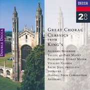 Great choral classics from king's cover image