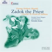 "Handel: ""utrecht"" te deum & jubilate; zadok the priest cover image"