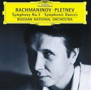 Rachmaninov: Symphony No.3; Symphonic Dances