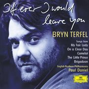Bryn terfel - if ever i would leave you cover image