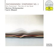 Rachmaninov: Symphony No.2; the Isle of the Dead