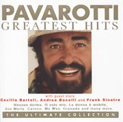 Pavarotti greatest hits - the ultimate collection cover image