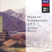 Mahler: Symphonies Nos.4 & 5