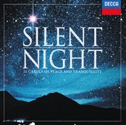 Silent night - 25 carols of peace & tranquility cover image