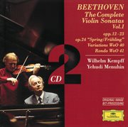 Beethoven: the Complete Violin Sonatas Vol.i