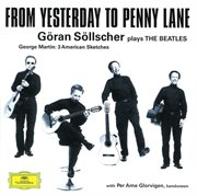Goran sollscher - from yesterday to penny lane cover image
