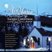 Ave maria - the ultimate sacred christmas cover image