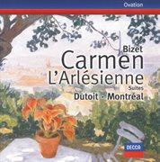Bizet: carmen suites 1 & 2; l'arlšienne suites 1 & 2