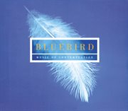 Bluebird - music of contemplation cover image