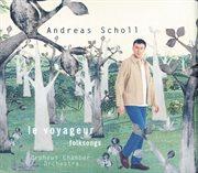 Andreas scholl - wayfaring stranger - folksongs cover image