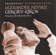Prokofiev: Scythian Suite; Alexander Nevsky