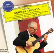 Andrés Segovia: Rodrigo / Ponce / Boccherini